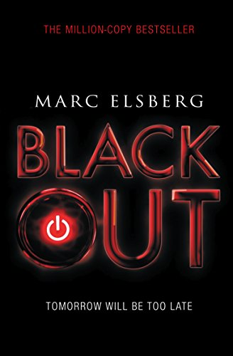 Blackout: The addictive international bestselling disaster thriller (English Edition)