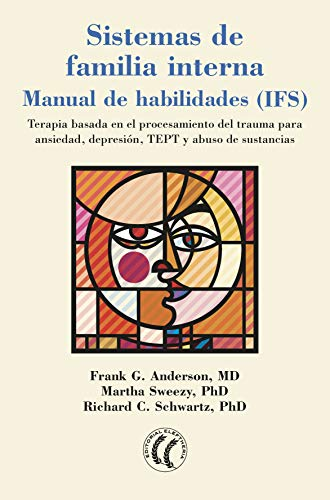 Sistemas de familia interna: Manual de habilidades (IFS) eBook ...