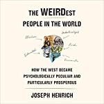 The WEIRDest People in the World cover art