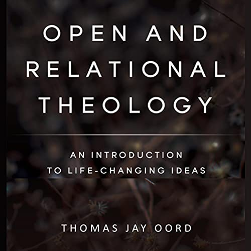 Couverture de Open and Relational Theology