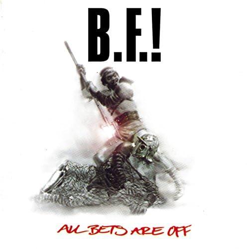 B.F.!