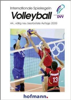 Internationale Spielregeln - Volleyball von Bundesschiedsrichterausschuss des Deutschen Volleyball-Verbandes (Herausgeber) ( Juli 2009 )