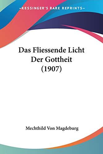 Das Fliessende Licht Der Gottheit (1907)