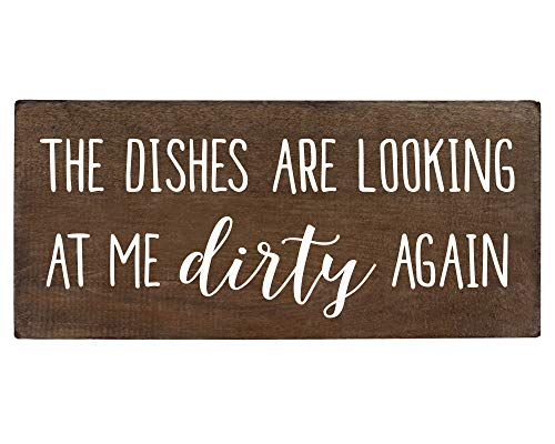 Elegant Signs The Dishes are Looking at Me Dirty Again Wood Sign - Funny Home Decor - Kitchen Saying 5.5x12 Wooden Farmhouse Decoration