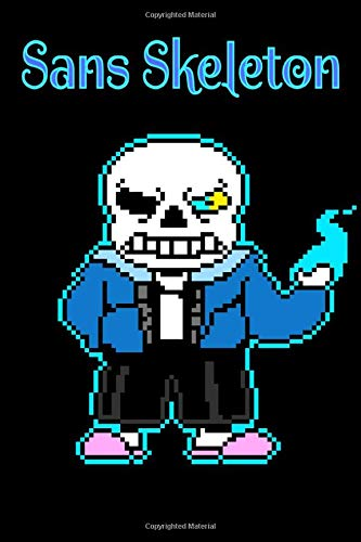 Sans Skeleton: Notebook: Sans Undertale , Journal for Writing, College Ruled Size 6' x 9', 110 Pages , for Men and Women to Write in
