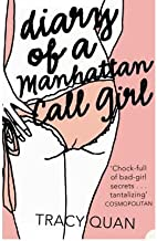 [(The Diary of a Manhattan Call Girl)] [Author: Tracy Quan] published on (March, 2005)