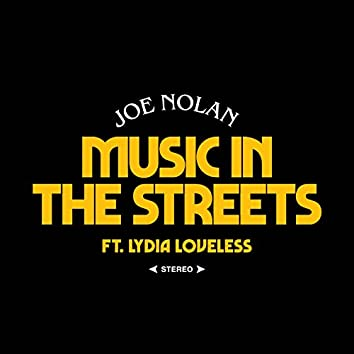 Music in the Streets (feat. Lydia Loveless)