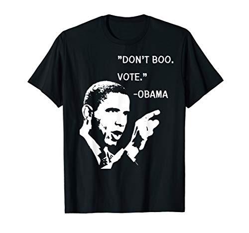 Don't Boo. Vote. | Barack Obama Quote