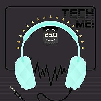 Tech Me! 25.0