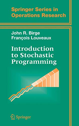 Introduction to Stochastic Programming (Springer Series...