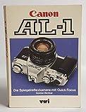 Canon AL-1. Die Spiegelreflexkamera mit Quick Focus.