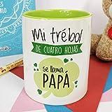 La Mente es Maravillosa - Taza con frase y dibujo divertido (Mi trébol de cuatro hojas se llama papá) Regalo original para PAPÁ
