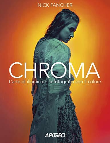 Chroma. L'arte di illuminare la fotografia con il colore
