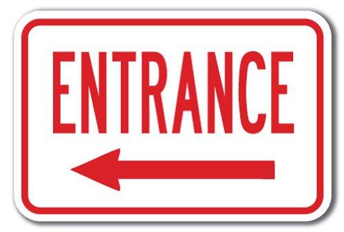 "Entrance with Left Arrow Sign 12"" X 18"" Heavy Gauge Aluminum Signs"