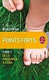 Points forts, Tome 1 - De la naissance a 3 ans