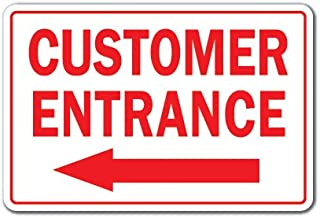 Customer Entrance Left Arrow Novelty Sign | Indoor/Outdoor | Funny Home Décor for Garages, Living Rooms, Bedroom, Offices | SignMission Office Entry Patron Building Parking Sign Wall Plaque Decoration