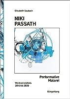 Niki Passath - Performative Malerei: Werkverzeichnis 2014 bis 2020