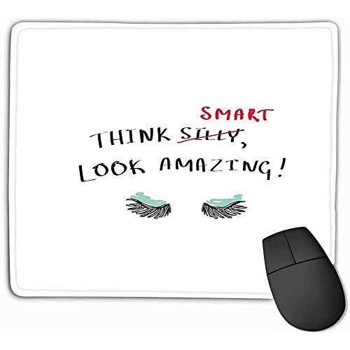 Mouse Pad Print Slogan Think Smart Look Erstaunliche Wimperntusche Handgeschriebener Text Design...
