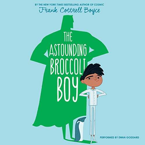 The Astounding Broccoli Boy audiobook cover art