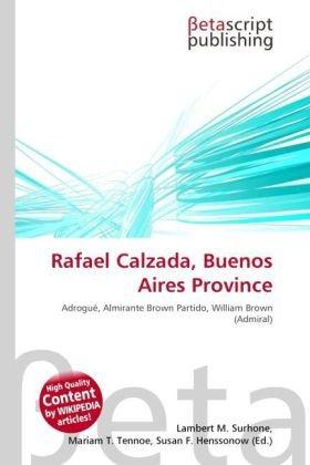 Rafael Calzada, Buenos Aires Province