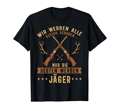 Jäger Jagd Jagen Herren Lustig Männer Besten Werden Jäger T-Shirt