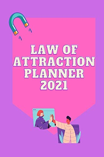 law of attraction planner 2021: 1 Month Journey to Increase Productivity and Happiness, Organizer & Gratitude Journal