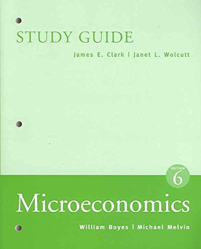 Study Guide for Boyes' Microeconomics, 6th