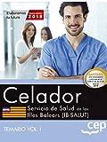 Celador. Servicio de Salud de las Illes Balears (IB-SALUT). Temario Vol.I