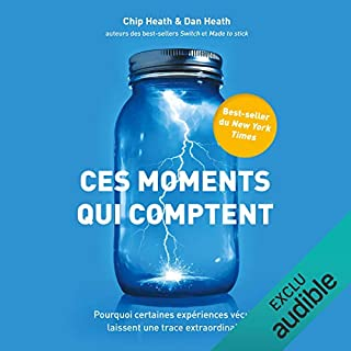 Ces moments qui comptent                   De :                                                                                                                                 Chip Heath,                                                                                        Dan Heath                               Lu par :                                                                                                                                 Julien Chatelet                      Durée : 8 h et 1 min     36 notations     Global 4,6