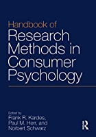 Handbook of Research Methods in Consumer Psychology