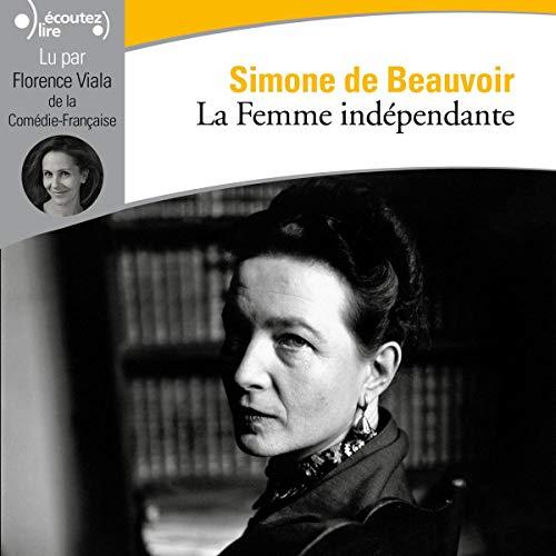 Couverture de La Femme indépendante
