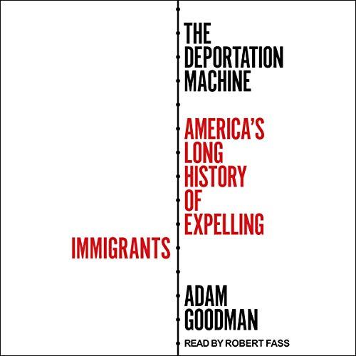 Couverture de The Deportation Machine