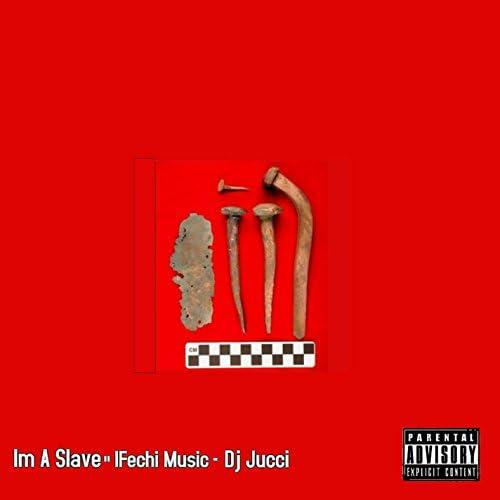 Ifechi Music feat. DJ Jucci