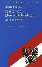Marie von Ebner-Eschenbach: Leben und Werk (Austrian Culture) (German Edition)