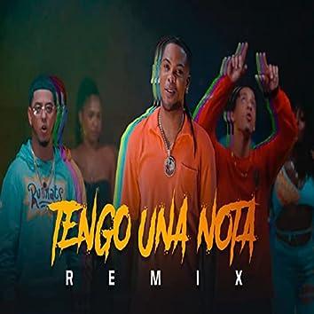 Tengo Una Nota (Remix)