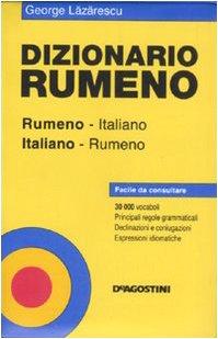 Dizionario rumeno. Italiano-rumeno, rumeno-italiano
