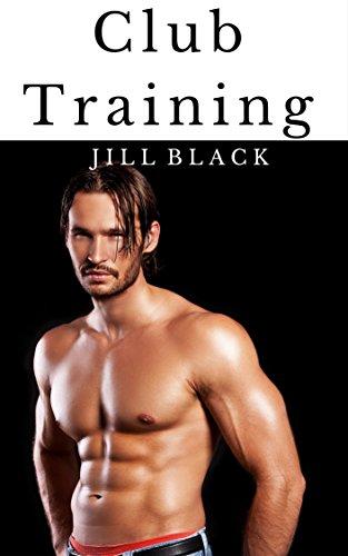 Club Training - Mm Gay Romance Erotica XXX (English Edition)