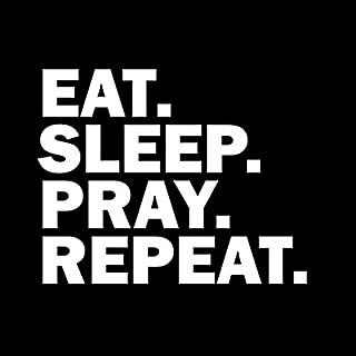 eat pray sleep repeat