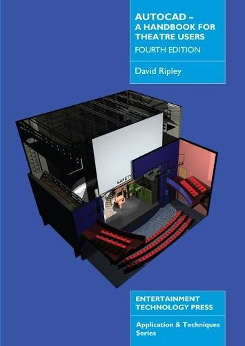 AutoCAD - A Handbook for Theatre Users