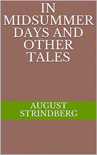 In Midsummer Days and Other Tales (English Edition)