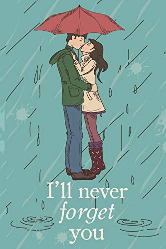 I'll Never Forget You: Discreet Internet Password Notebook : Mock Cover