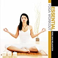 Essential Yoga Workout: Feng Shui Relaxation by Di Donna & Oliva (2012-05-03)