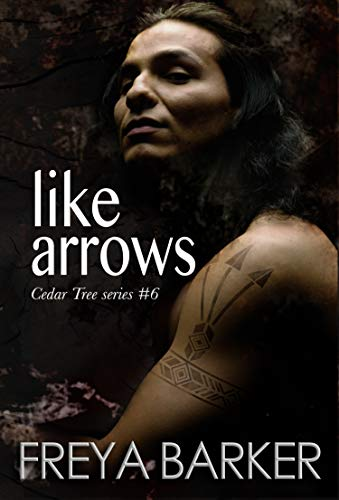 Like Arrows (Cedar Tree Series Book 6)