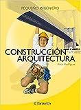 Construcción y arquitectura (Pequeño ingeniero)