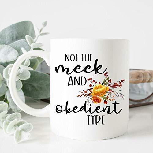 N\A Taza de café No es el Tipo dócil y obediente Dinna Fash Sassenach Outlander