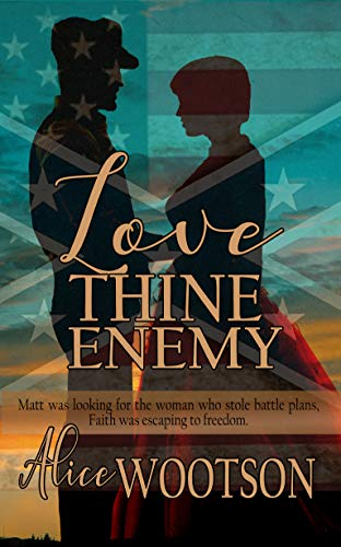 Love Thine Enemy by [Alice Wootson]