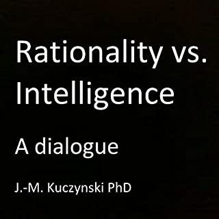 Rationality vs. Intelligence audiobook cover art