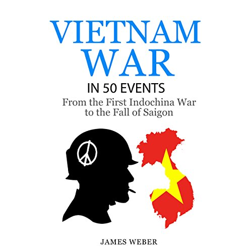 The Vietnam War in 50 Events audiobook cover art