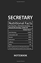 Nutritional Facts Secretary Awesome Notebook: 6x9 inches - 110 ruled, lined pages • Greatest Passionate working Job Journal • Gift, Present Idea