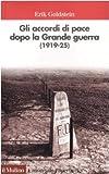 Gli accordi di pace dopo la Grande guerra (1919-1925)